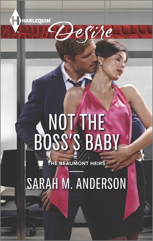 Not the Boss's Baby (The Beaumont Heirs #1)