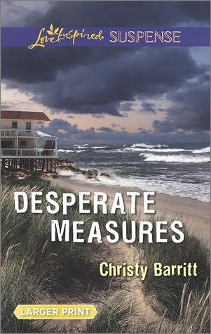 Desperate Measures(Smugglers Cove 1)