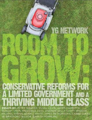 Room to Grow: Conservative Reforms for a Limited Government and a Thriving Middle Class