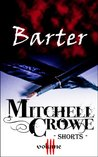 Barter by Mitchell Crowe
