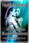 Reckless Redemption (Bad Blooded Rebel, #2)