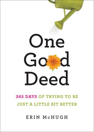 One Good Deed by Erin McHugh