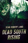 Dead South Rising