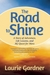 The Road to Shine by Laurie Gardner