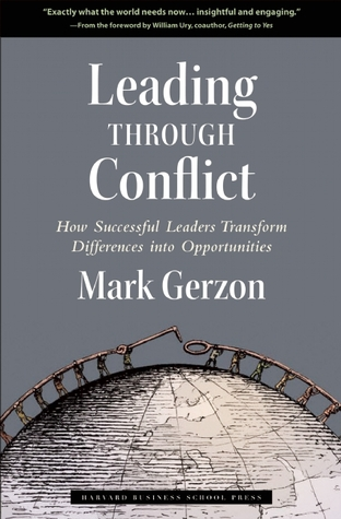 Leading Through Conflict by Mark Gerzon
