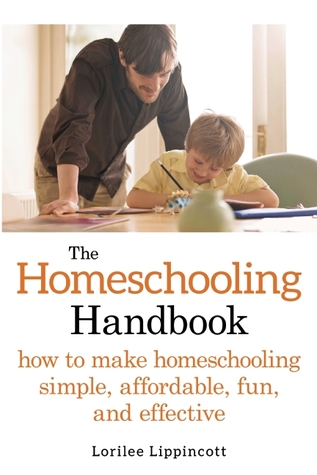 the-homeschooling-handbook-how-to-make-homeschooling-simple-affordable-fun-and-effective