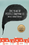 The Year of Perfect Happiness