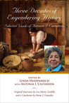 Three Decades of Engendering History: Selected Works of Antonia I. Castaneda