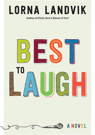 Ebook Best to Laugh by Lorna Landvik DOC!