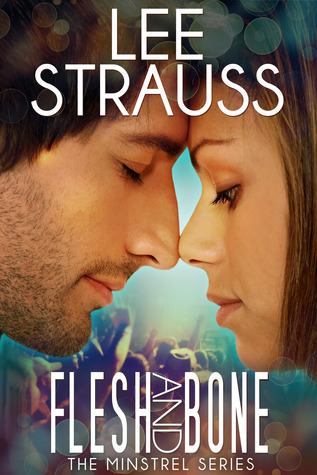 Flesh & Bone (The Minstrel Series, #2)