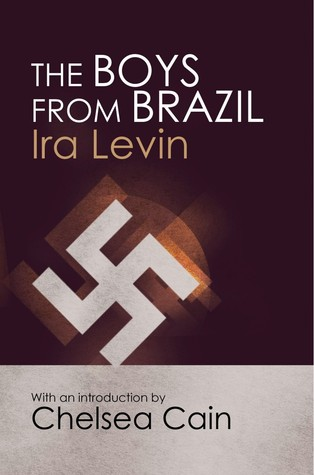 The Boys From Brazil : Ira Levin