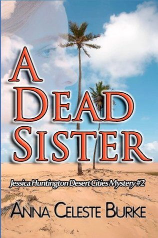 A Dead Sister(Jessica Huntington 2) - Anna Celeste Burke