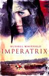 Imperatrix (Gladiatrix #3)
