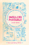 Dwelling Portably 2009-2015 by Holly    Davis