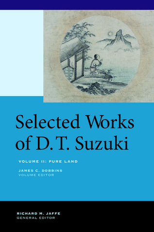 Pure Land (Selected Works of D.T. Suzuki, Vol 2)