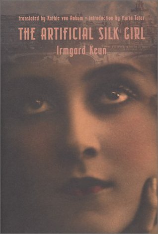 The Artificial Silk Girl by Irmgard Keun