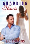 Guarding Hearts (Living Again, #3)