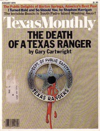 Texas Monthly Magazine - The Death of a Texas Ranger - South Padre [August 1978]