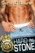 Hard as Stone (Passion in Paradise: The Men of the McKinnon Sisters, #2)