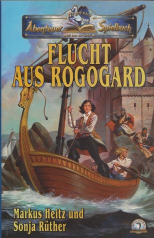 Flucht aus Rogogard