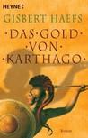 Das Gold von Karthago (Bomilkar, #1)