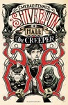 Shiverton Hall: The Creeper