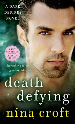 Death Defying (Dark Desires #3)