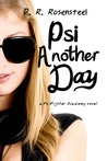 Psi Another Day (Psi Fighter Academy, #1)