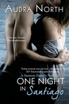 One Night in Santiago (Stanton Family, #2)