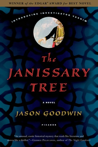 The Janissary Tree(Yashim the Eunuch 1)