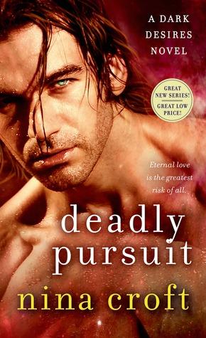 Deadly Pursuit (Dark Desires #2)
