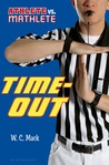 Time-Out (Athlete vs. Mathlete, #3)