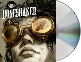 Boneshaker by Cherie Priest