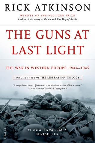 The Guns at Last Light by Rick Atkinson