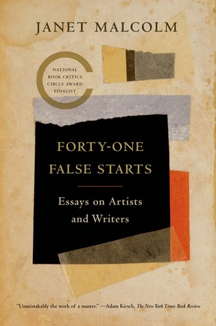 forty-one-false-starts-essays-on-artists-and-writers