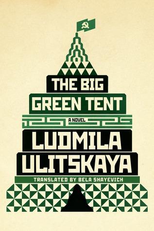20575413  sc 1 st  Goodreads & The Big Green Tent by Lyudmila Ulitskaya