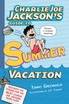 Charlie Joe Jackson's Guide to Summer Vacation (Charlie Joe Jackson, #3)