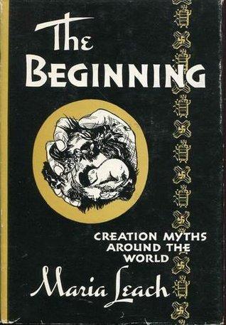 The Beginning: Creation Myths Around the World