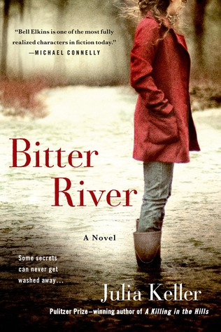 Bitter River (Bell Elkins #2)