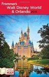 Frommer's Walt Disney World & Orlando 2011
