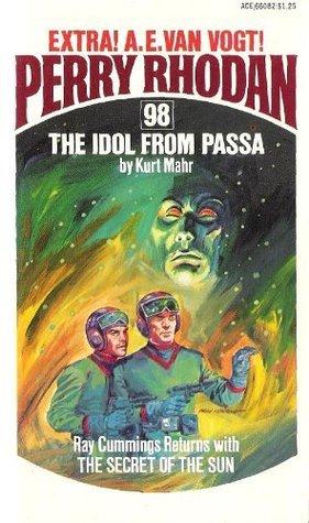 The Idol From Passa Perry Rhodan 98 By Kurt Mahr