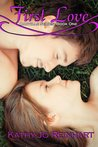 First Love (Oakville Series, #1)