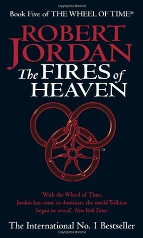Fires Of Heaven: Book 5 of the Wheel of Time by Jordan. Robert ( 1994 ) Paperback
