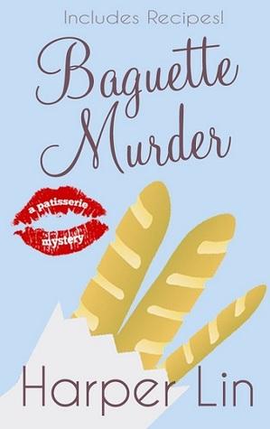 Baguette Murder (Patisserie Mystery, #3)