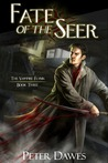 Fate of the Seer (The Vampire Flynn, #3)