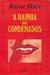 A Rainha dos Condenados (The Vampire Chronicles #3)