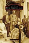 New Orleans Jazz (Images of America: Louisiana)