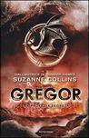 Gregor. La profezia segreta by Suzanne Collins