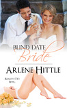 Blind Date Bride (Reality TV Bites, #1)