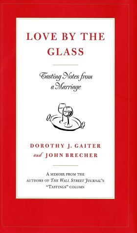 Love by the Glass: Tasting Notes from a Marriage EPUB